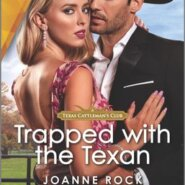 REVIEW: Trapped with the Texan by Joanne Rock