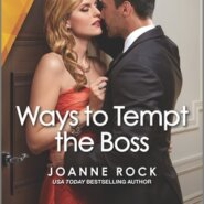 REVIEW: Ways to Tempt the Boss by Joanne Rock