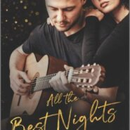 Spotlight & Giveaway: All the Best Nights by Hanna Earnest