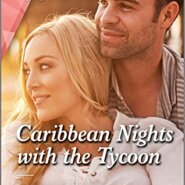 Spotlight & Giveaway: Caribbean Nights with the Tycoon by Andrea Bolter