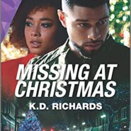 Spotlight & Giveaway: Missing At Christmas by K.D. Richards