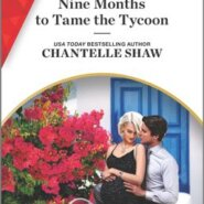 REVIEW: Nine Months to Tame The Tycoon by Chantelle Shaw