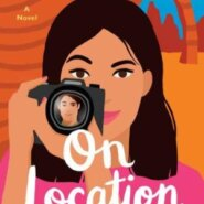 Spotlight & Giveaway: On Location by Sarah Echavarre Smith