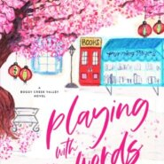 REVIEW: Playing with Words by Kelly Elliott