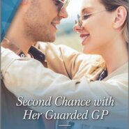 REVIEW: Second Chance with Her Guarded GP byKate Hardy