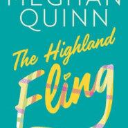 REVIEW: The Highland Fling byMeghan Quinn