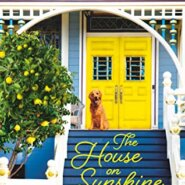 REVIEW: The House on Sunshine Corner by Phoebe Mills
