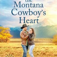 Spotlight & Giveaway: The Montana Cowboy's Heart by Kaylie Newell