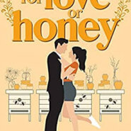 REVIEW: For Love Or Honey by Staci Hart