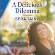 REVIEW: A Delicious Dilemma by Sera Taino