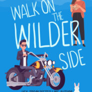 REVIEW: Walk on the Wilder Side By by Serena Bell