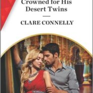 REVIEW: Crowned for His Desert Twins by Clare Connelly