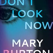 REVIEW: Don't Look Now by Mary Burton