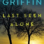 REVIEW: Last Seen Alone by Laura Griffin
