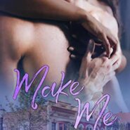 Spotlight & Giveaway: Make Me by Evelyn Sola