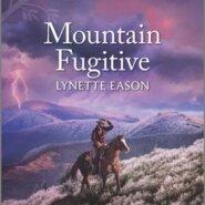 REVIEW: Mountain Fugitive by Lynette Eason