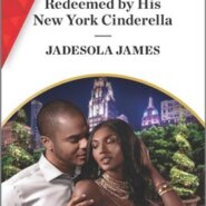 REVIEW: Redeemed by His New York Cinderella by Jadesola James