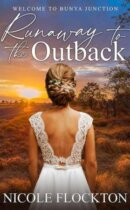 Spotlight & Giveaway: Runaway to the Outback by Nicole Flockton