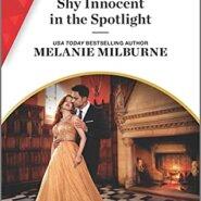 Spotlight & Giveaway: Shy Innocent in the Spotlight by Melanie Milburne