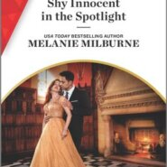 REVIEW: Shy Innocent in the Spotlight by Melanie Milburne