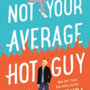 REVIEW: Not Your Average Hot Guy By  Gwenda Bond