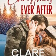 Spotlight & Giveaway: Christmas Ever After by Clare Connelly
