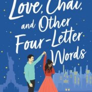 REVIEW: Love, Chai, and Other Four-Letter Words By Annika Sharma