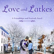 Spotlight & Giveaway: Love and Latkes by Stacey Agdern