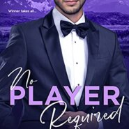 Spotlight & Giveaway: No Player Required by JoAnn Sky