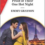 Spotlight & Giveaway: Proof of Their One Hot Night by Emmy Grayson