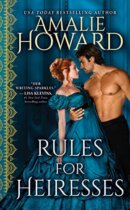 Spotlight & Giveaway: Rules for Heiresses by Amalie Howard