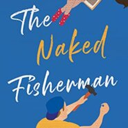 Spotlight & Giveaway: The Naked Fisherman and The Lost Fisherman by Jewel E. Ann