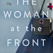 Spotlight & Giveaway: The Woman at the Front by Lecia Cornwall