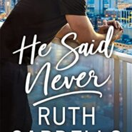 REVIEW: He Said Never by Ruth Cardello